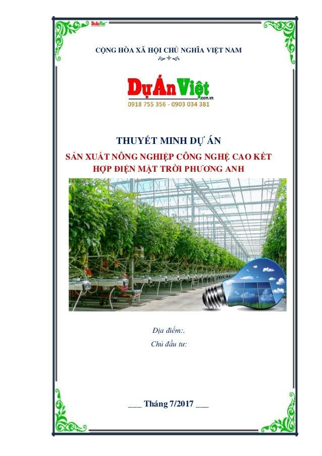 Dự án sản xuất nông nghiệp công nghệ cao, kết hợp điện mặt trời Phương Anh. Đơn vị tư vấn: Công ty Cổ phần Tư vấn Đầu tư D...