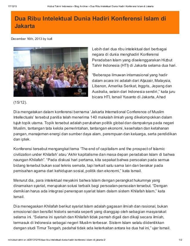 17/12/13  Hizbut Tahrir Indonesia » Blog Archive » Dua Ribu Intelektual Dunia Hadiri Konferensi Islam di Jakarta  Dua Ribu...