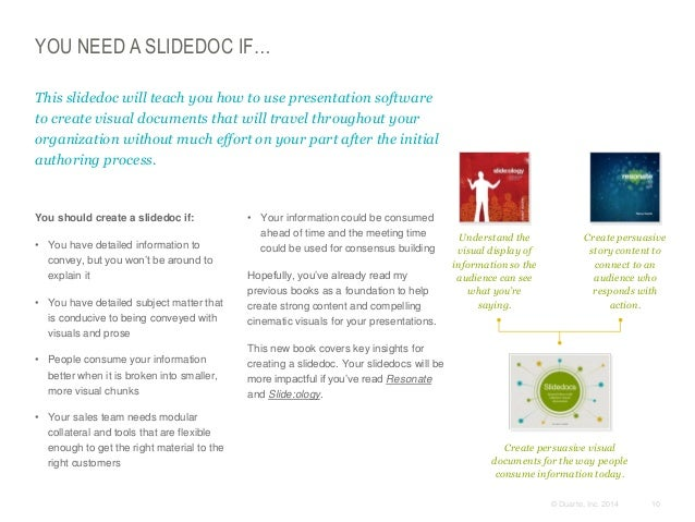 YOU NEED A SLIDEDOC IF… This slidedoc will teach you how to use presentation software to create visual documents that will...