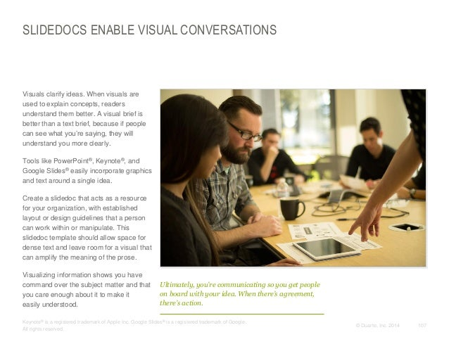 SLIDEDOCS ENABLE VISUAL CONVERSATIONS  Visuals clarify ideas. When visuals are used to explain concepts, readers understa...