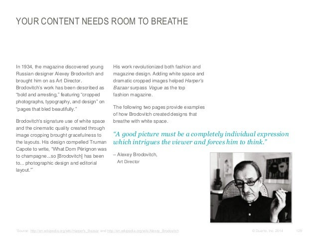 YOUR CONTENT NEEDS ROOM TO BREATHE  In 1934, the magazine discovered young Russian designer Alexey Brodovitch and brought...
