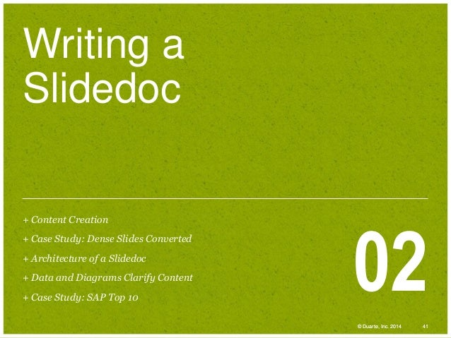 Writing a Slidedoc + Content Creation + Case Study: Dense Slides Converted + Architecture of a Slidedoc + Data and Diagram...