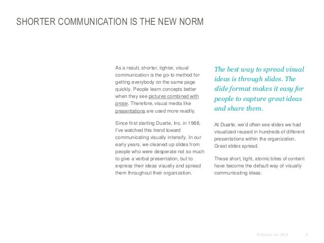 SHORTER COMMUNICATION IS THE NEW NORM  ​As a result, shorter, tighter, visual communication is the go-to method for gettin...
