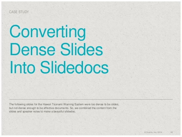CASE STUDY  Converting Dense Slides Into Slidedocs The following slides for the Hawaii Tsunami Warning System were too den...