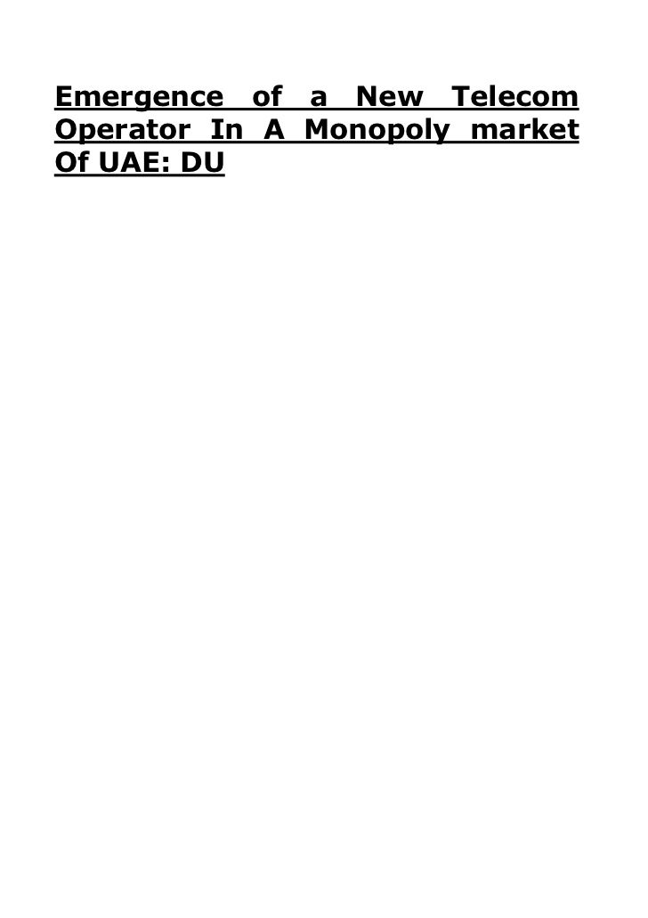 Emergence of a New TelecomOperator In A Monopoly marketOf UAE: DU