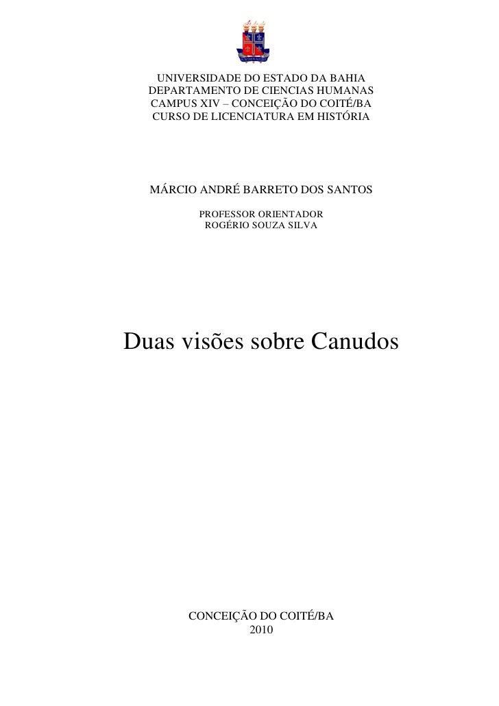 UNIVERSIDADE DO ESTADO DA BAHIA  DEPARTAMENTO DE CIENCIAS HUMANAS  CAMPUS XIV – CONCEIÇÃO DO COITÉ/BA  CURSO DE LICENCIATU...