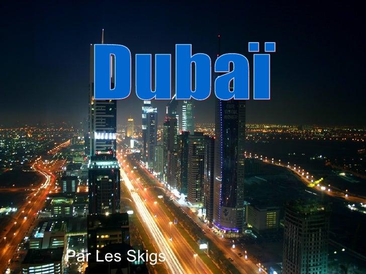 Par Les Skigs Dubaï