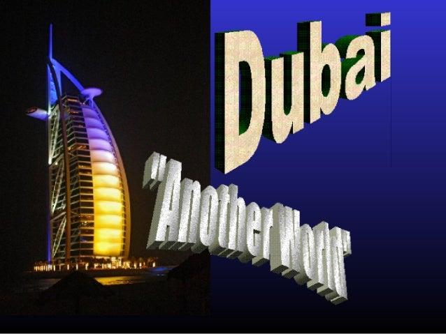 Dubai- A New Reality