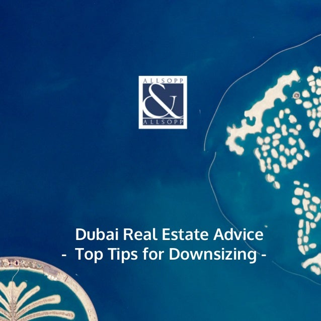 Dubai Real Estate Advice Tips Downsizing