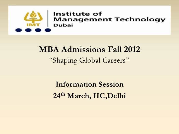 """rMBA Admissions Fall 2012  """"Shaping Global Careers""""    Information Session   24th March, IIC,Delhi"""