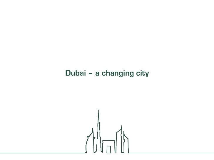 Dubai – a changing city<br />