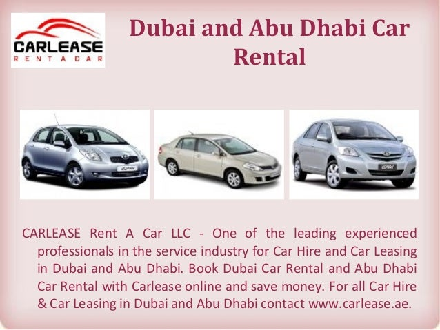 Dubai and Abu Dhabi Car Rental CARLEASE Rent A Car LLC - One of the leading experienced professionals in the service indus...