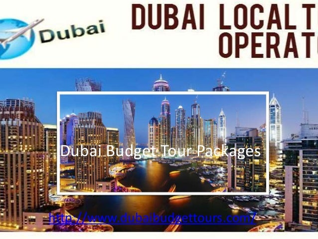 Dubai Budget Tour Packages with in Budget