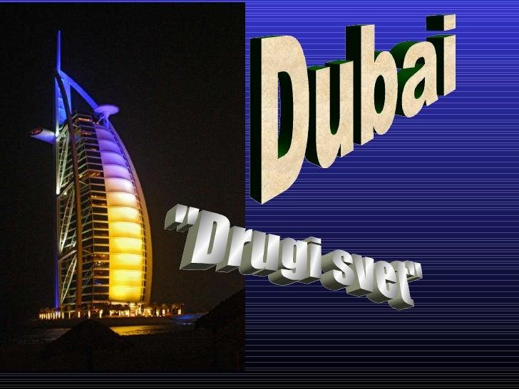"Dubai ""Drugi svet"""