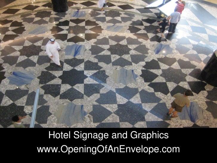 Hotel Signage and Graphicswww.OpeningOfAnEnvelope.com
