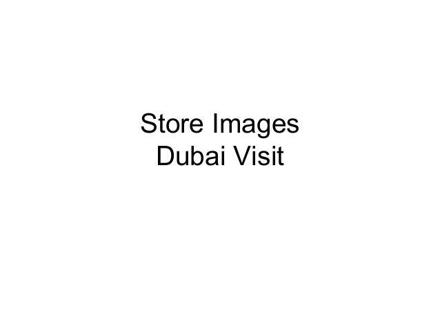 Store Images  Dubai Visit