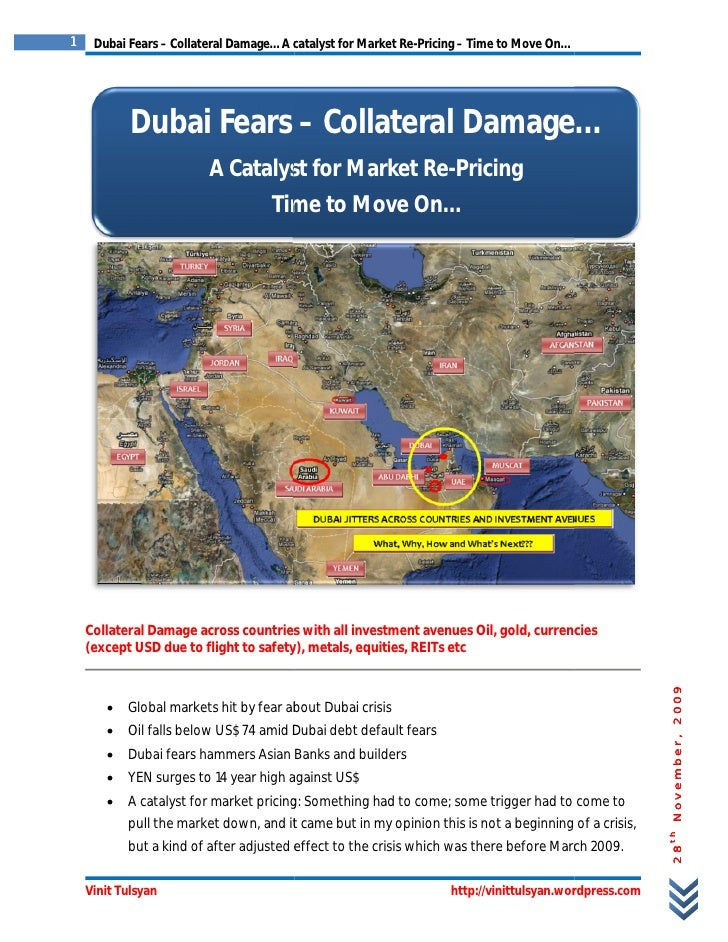 1    Dubai Fears – Collateral Damage… A catalyst for Market Re-Pricing – Time to Move On…                 Dubai Fears – Co...