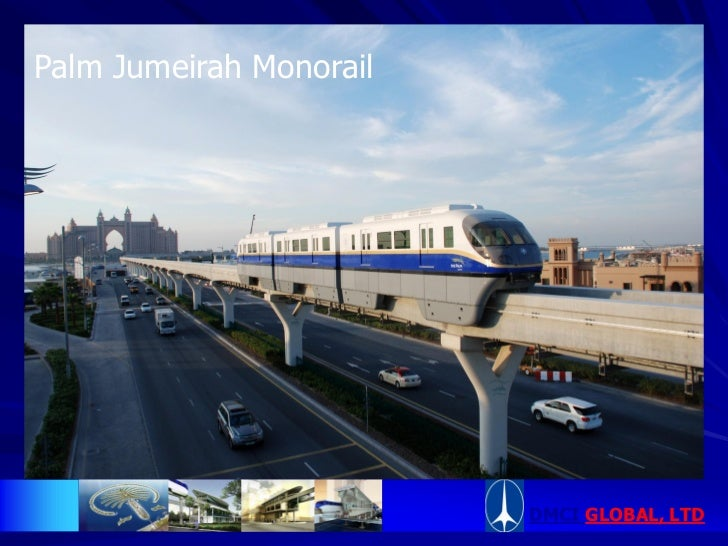 Palm Jumeirah Monorail                         DMCI GLOBAL, LTD