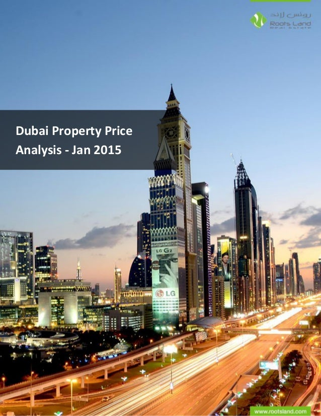 www.roostland.com | Dubai Real Estate Broker – Roots Land Real Estate Dubai Property Price Analysis - Jan 2015