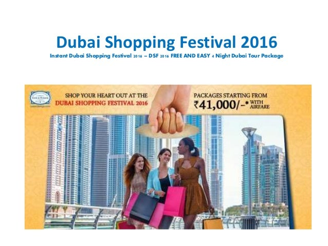 Dubai Shopping Festival 2016 Instant Dubai Shopping Festival 2016 – DSF 2016 FREE AND EASY 4 Night Dubai Tour Package
