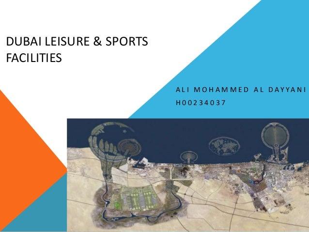 DUBAI LEISURE & SPORTS FACILITIES A L I M O H A M M E D A L D AY YA N I H00234037