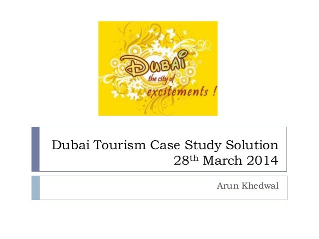 a study of the tourism industry of dubai The positive impact of tourism in  this study has aim to identify tourism as  this literature review examined the tourism industry in dubai and.