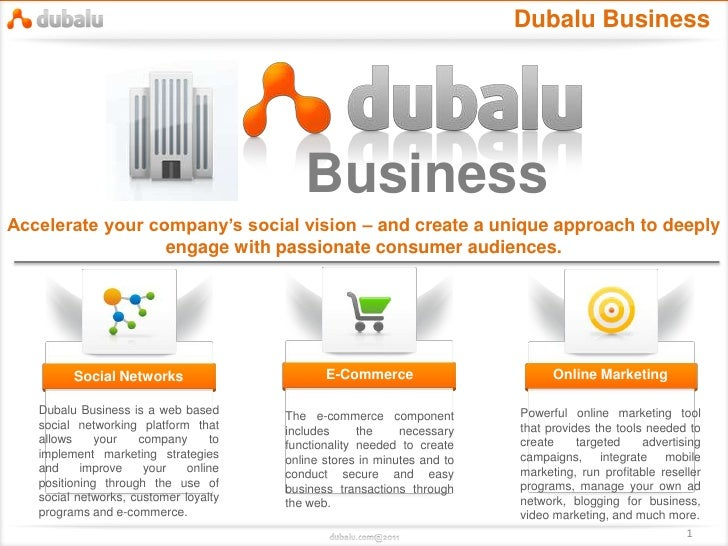 Dubalu Business                                          BusinessAccelerate your company's social vision – and create a un...