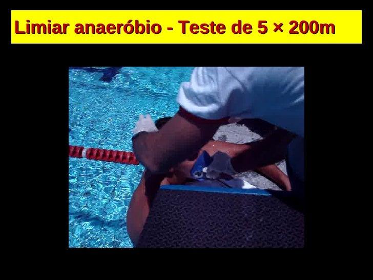 Limiar anaeróbio - Teste de 5  × 200m