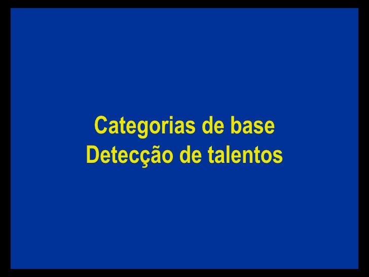 Categorias de base Detecção de talentos