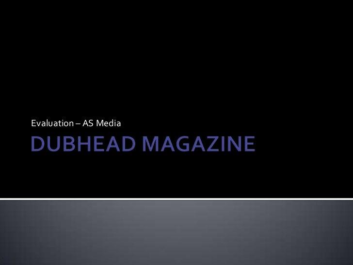 Evaluation – AS Media