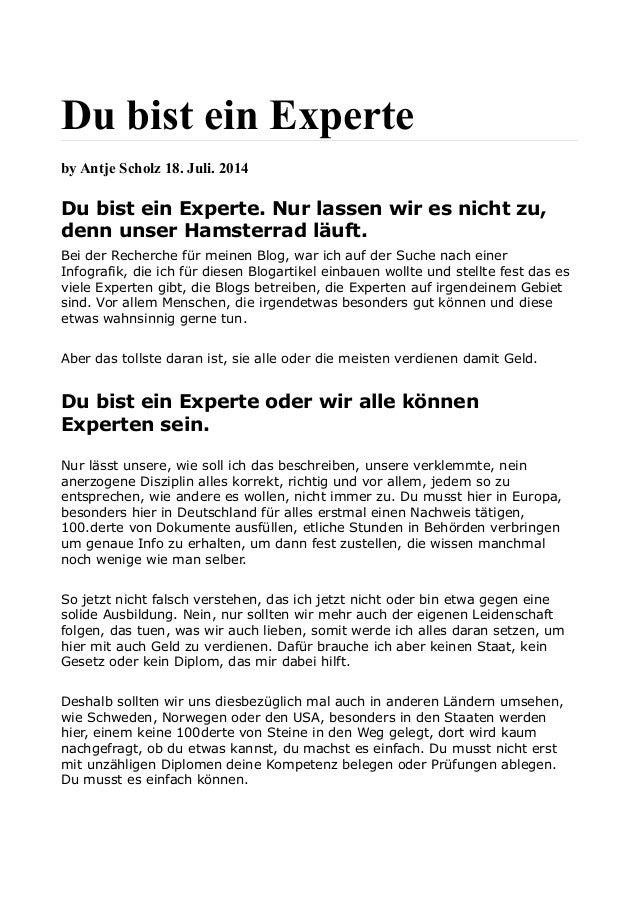 Du bist ein Experte by Antje Scholz 18. Juli. 2014 Du bist ein Experte. Nur lassen wir es nicht zu, denn unser Hamsterrad ...