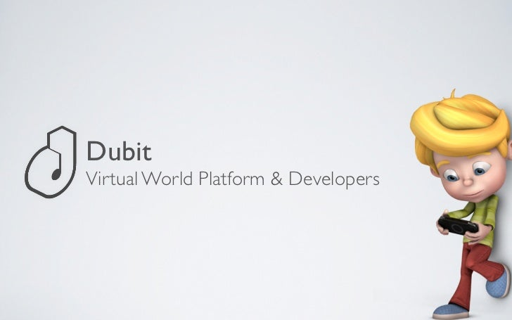DubitVirtual World Platform & Developers