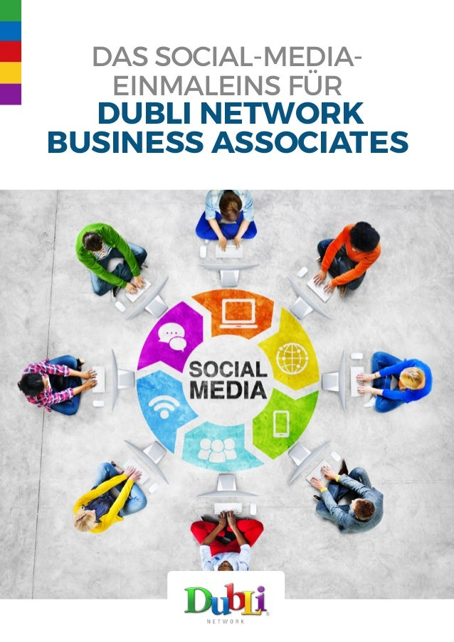 Das Social-Media- Einmaleins für DubLi Network Business Associates