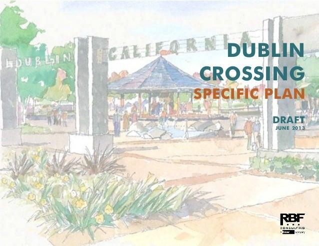 DUBLIN CROSSING SPECIFIC PLAN DRAFT JUNE 2013