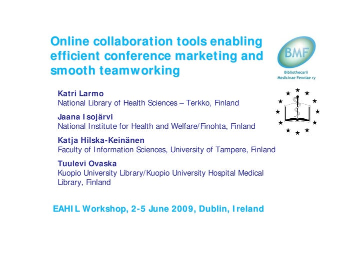 Online collaboration tools enabling efficient conference marketing and smooth teamworking  Katri Larmo  National Library o...