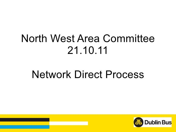 North West Area Committee 21.10.11 Network Direct Process