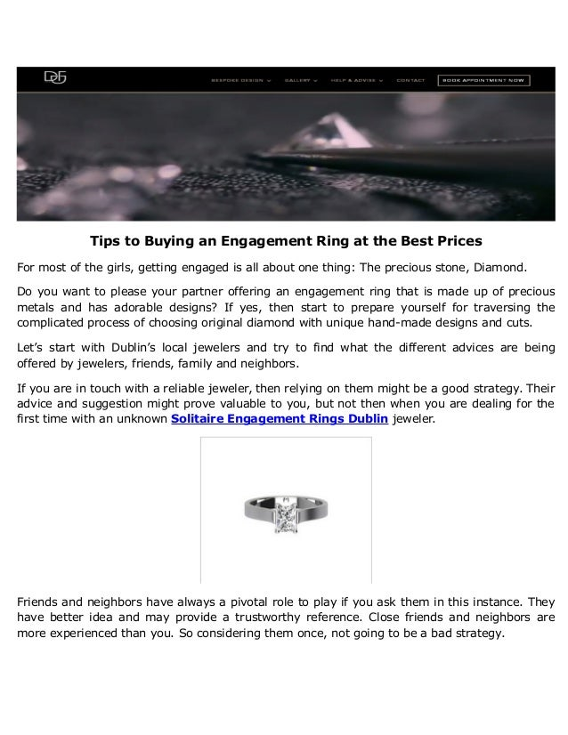 Tips to Buying an Engagement Ring at the Best Prices For most of the girls, getting engaged is all about one thing: The pr...