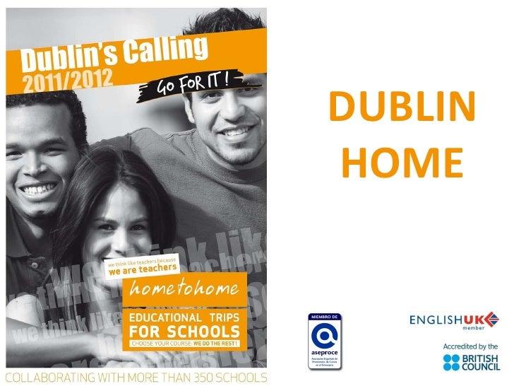 DUBLIN HOME