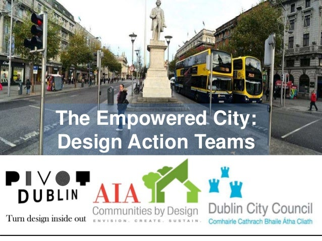 The Empowered City: Design Action Teams