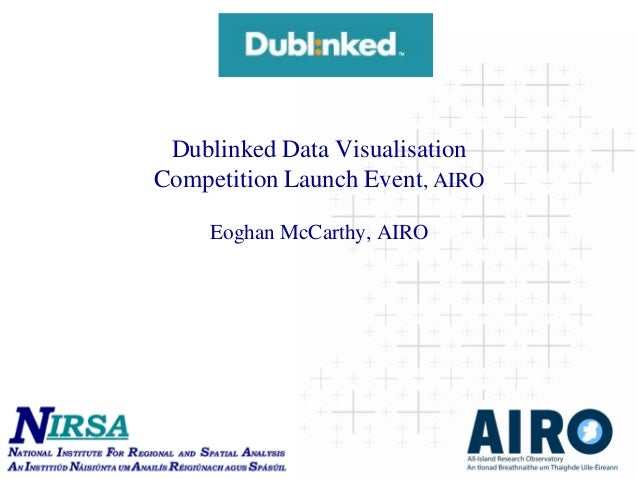 Dublinked Data Visualisation Competition Launch Event, AIRO Eoghan McCarthy, AIRO