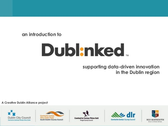 supporting data-driven innovation in the Dublin region supporting data-driven innovation in the Dublin region an introduct...
