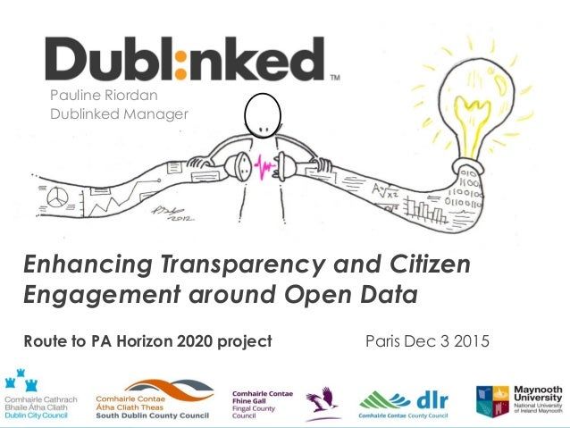Supporting data-driven innovation in the Dublin Region Enhancing Transparency and Citizen Engagement around Open Data Rout...