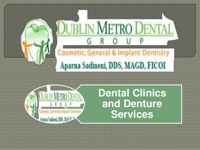 Dental Clinics and Denture Services