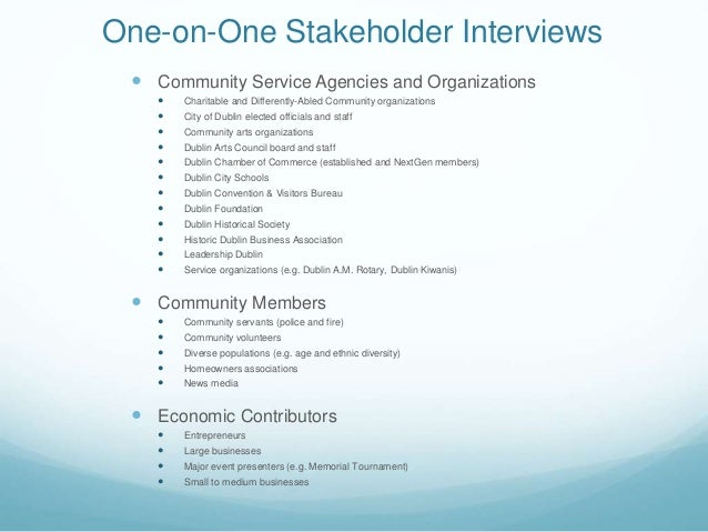 One-on-One Stakeholder Interviews  Community Service Agencies and Organizations  Charitable and Differently-Abled Commun...