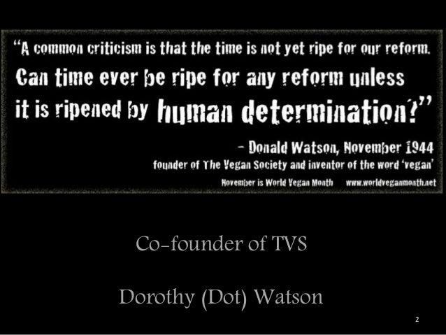 Co-founder of TVS Dorothy (Dot) Watson 2