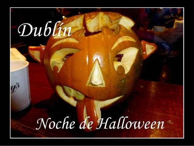 Dublín  Noche de Halloween