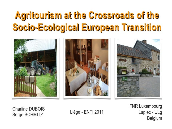Charline DUBOIS Serge SCHMITZ Agritourism at the Crossroads of the Socio-Ecological European Transition FNR Luxembourg Lap...