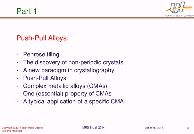 Push-Pull Alloys and the Legacy of Dan Shechtman. Slide 2