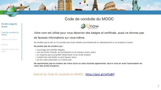 VOCABULAIRE 2 Du bon usage du forum Code de conduite du MOOC Interface du forum Astuces Code de couleurs des posts (Extrai...