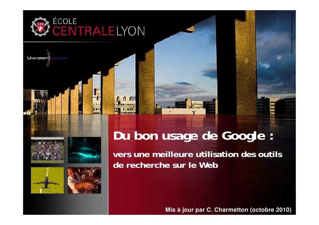 ©Clubphoto/MaximeStorn Du bon usage de Google : vers une meilleure utilisation des outils de recherche sur le Web     ...